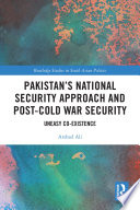Pakistan S National Security Approach And Post Cold War Security