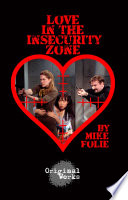 Love in the Insecurity Zone