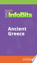 Kids InfoBits Presents  Ancient Greece