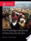 The Routledge Handbook of New Security Studies