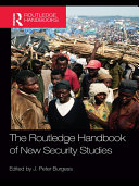 The Routledge Handbook of New Security Studies