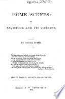 Home Scenes Or Tavistock And Its Vicinity Second Edition Revised And Corrected