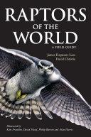 Raptors of the World: A Field Guide [Pdf/ePub] eBook