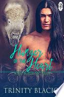 Hunger of the Heart  White Buffalo MC  1