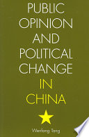 Public Opinion and Political Change in China Book