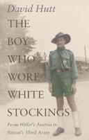 The Boy Who Wore White Stockings
