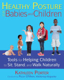 Healthy Posture for Babies and Children