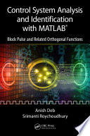 Control System Analysis and Identification with MATLAB®