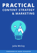 Practical Content Strategy and Marketing