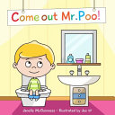 Come Out Mr Poo