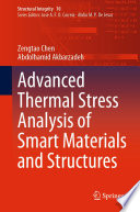 Advanced Thermal Stress Analysis of Smart Materials and Structures