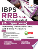 IBPS RRB Guide for Office Assistant  Multipurpose  Preliminary   Main Exams 2020 with 4 Online Practice Sets 6th Edition