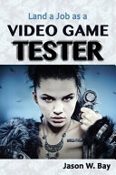Land a Job As a Video Game Tester