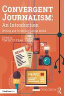 Convergent Journalism: An Introduction Pdf/ePub eBook