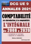 ANNALES 2021 du DCG 9 actualisées et corrigées - Comptabilité (ex-Introduction à la comptabilité)
