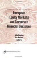 European Equity Markets and Corporate Financial Decisions