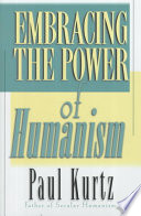 Embracing The Power Of Humanism Book PDF