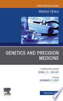 Genetics and Precision Medicine An issue of Medical Clinics of North America EBook