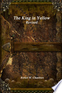 The King in Yellow Revised