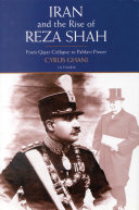 Iran and the Rise of Reza Shah Book