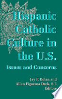 Hispanic Catholic Culture in the U.S.