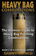 Heavy Bag Combinations