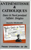 Antisémitisme et catholiques dans le Nord pendant l'affaire Dreyfus