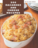 350 Macaroni and Cheese Recipes Book PDF