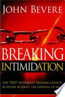 Breaking Intimidation Book PDF