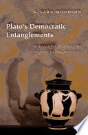 Plato s Democratic Entanglements Book