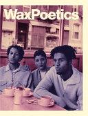 Wax Poetics Journal Issue 68 (Hardcover)