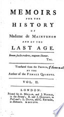 Memoirs For The History Of Madame De Maintenon And Of The Last Age Translated From The French By The Author Of The Female Quixote In Five Volumes  Book PDF