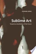 Sublime Art