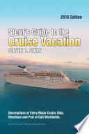 Stern   S Guide to the Cruise Vacation  2016 Edition