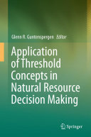 Pdf Application of Threshold Concepts in Natural Resource Decision Making