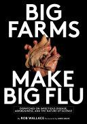 Pdf Big Farms Make Big Flu Telecharger