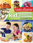 Taste of Home Kid-Approved Cookbook Book
