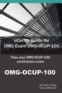 Ucertify Guide for Omg Exam Omg Ocup 100