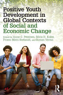 Positive Youth Development in Global Contexts of Social and Economic Change