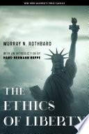 The Ethics of Liberty