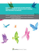Ecology and Behaviour of Free Ranging Animals Studied by Advanced Data Logging and Tracking Techniques