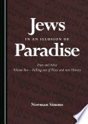 Jews in an Illusion of Paradise