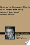 Restoring the First century Church in the Twenty first Century