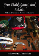 Your Child, Gangs, and Schools: What Parents Need to Know