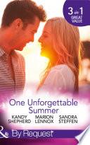 One Unforgettable Summer  The Summer They Never Forgot   The Surgeon s Family Miracle   A Bride by Summer  Round the Clock Brides  Book 3   Mills   Boon By Request  Book