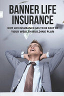 Banner Life Insurance Book