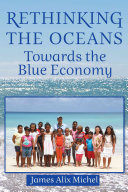 link to Rethinking the oceans : towards the blue economy in the TCC library catalog