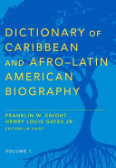 Dictionary of Caribbean and Afro Latin American Biography