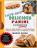 Easy and Delicious Panini Cookbook