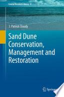 Sand Dune Conservation  Management and Restoration Book
